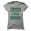 Irish I Was Drunk  [T-Shirt] awesomethreadz