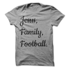 Jesus, Family, Football  [T-Shirt] awesomethreadz