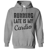Running Late Is My Cardio   awesomethreadz