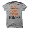 Trick Or Treat Witches T Shirt - awesomethreadz