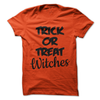 Trick Or Treat Witches  [T-Shirt] awesomethreadz