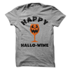 Happy Hallo-Wine T Shirt - awesomethreadz