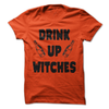 Drink Up Witches  [T-Shirt] awesomethreadz