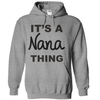 It's A Nana Thing  [T-Shirt] awesomethreadz