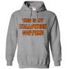 This Is My Halloween Costume  [T-Shirt] awesomethreadz