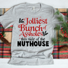 Jolliest Bunch of Assholes This Side Of The Nuthouse  [T-Shirt] awesomethreadz