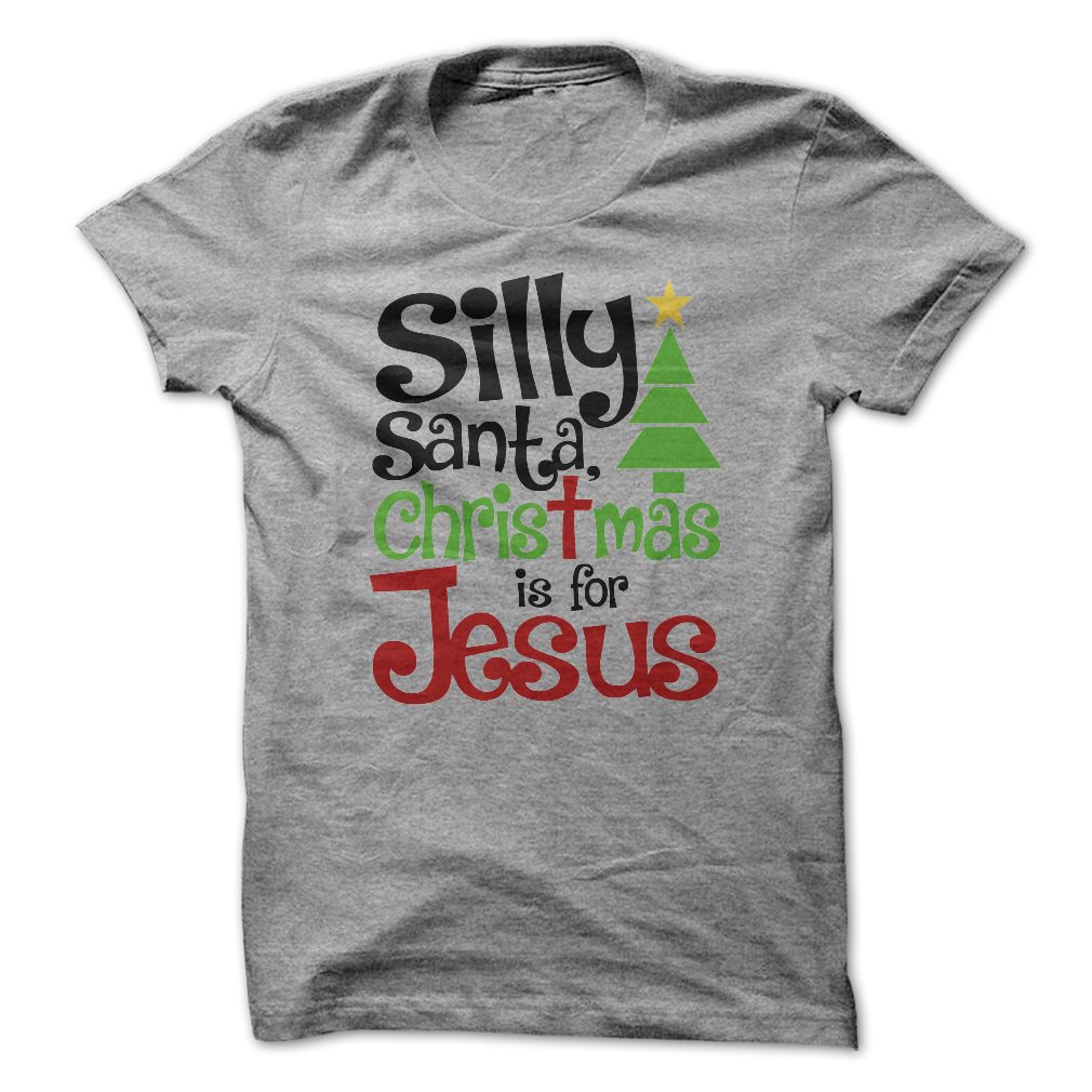 932947852 Silly Santa Christmas Is For Jesus T-Shirt - awesomethreadz
