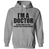 I'm A Doctor To Save Time Let's Assume I'm Never Wrong T Shirt - awesomethreadz