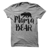 Mama Bear T Shirt - awesomethreadz