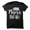 Mama Bear  [T-Shirt] awesomethreadz