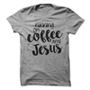 Running On Coffee And Jesus T Shirt - awesomethreadz