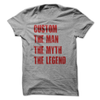 Custom The Man The Myth The Legend T Shirt - awesomethreadz