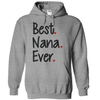 Best Nana Ever T Shirt - awesomethreadz