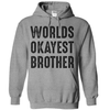 Worlds Okayest Brother   awesomethreadz