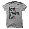 Best Grandma Ever T Shirt - awesomethreadz