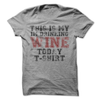 This Is My I'm Drinking Wine Today T-Shirt   awesomethreadz