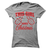This Girl Loves Christmas T Shirt - awesomethreadz