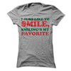 I Just like To Smile, Smiling's My Favorite T Shirt - awesomethreadz