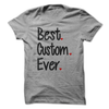 Best Custom Ever T Shirt - awesomethreadz