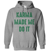Karma Made Me Do It   awesomethreadz