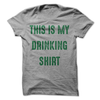This Is My Drinking Shirt T Shirt - awesomethreadz