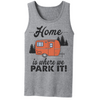 Home Is Where We Park It  [T-Shirt] awesomethreadz