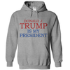 Donald J. Trump Is My President  [T-Shirt] awesomethreadz