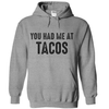 You Had Me At Tacos T-Shirt  [T-Shirt] awesomethreadz