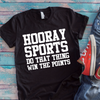 Hooray Sports Do That Thing Win The Points Coffee Mug T Shirt - awesomethreadz
