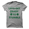 Let's Get Ready To Stumble T Shirt - awesomethreadz