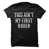 This Aint My First Rodeo   awesomethreadz