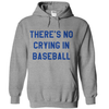 There's No Crying In Baseball T Shirt - awesomethreadz