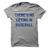 There's No Crying In Baseball  [T-Shirt] awesomethreadz