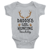 Daddy's Little Hunting Buddy Onesie