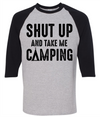 Shut Up And Take Me Camping  [T-Shirt] awesomethreadz