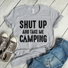 Shut Up And Take Me Camping