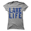 Lake Life  [T-Shirt] awesomethreadz