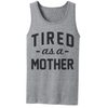 Tired As A Mother   awesomethreadz