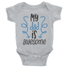 My Dad Is Awesome Onesie  [T-Shirt] awesomethreadz