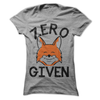 Zero Fox Given  [T-Shirt] awesomethreadz