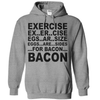 Exercise Eggs Are Sides For Bacon  [T-Shirt] awesomethreadz