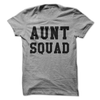 Aunt Squad  [T-Shirt] awesomethreadz