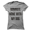 Namaste Home With My Dog  [T-Shirt] awesomethreadz