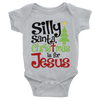 Silly Santa Christmas Is For Jesus Onesie  [T-Shirt] awesomethreadz