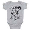 Young Wild And Free Onesie  [T-Shirt] awesomethreadz