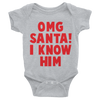 OMG Santa I Know Him Onesie  [T-Shirt] awesomethreadz