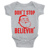 Don't Stop Believin Santa Onesie  [T-Shirt] awesomethreadz