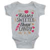 Kisses Sweeter Than Candy Onesie   awesomethreadz
