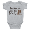 Be Brave Little Bear Onesie  [T-Shirt] awesomethreadz