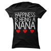 Happiness Is Being A Nana  [T-Shirt] awesomethreadz